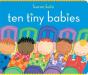 Karen Katz: Ten Tiny Babies (Classic Board Books)