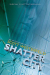 Scott Westerfeld: Shatter City (Impostors, Book 2)