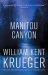 William Kent Krueger: Manitou Canyon: (Cork O'Connor Mystery Series)