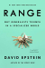 David Epstein: Range: Why Generalists Triumph in a Specialized World