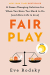Eve Rodsky: Fair Play: A Game-Changing Solution for When You Have Too Much to Do (and More Life to Live)
