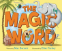 Mac Barnett: The Magic Word