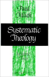 Paul Tillich: Systematic Theology