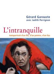 Garouste/Perrignon: L Intranquille