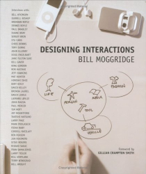 Bill Moggridge: Designing Interactions