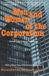 Rosabeth Moss Kanter: Men and Women of the Corporation