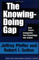 : The Knowing-Doing Gap