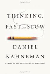Daniel Kahneman: Thinking, Fast and Slow