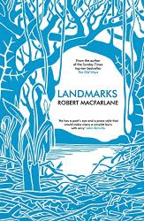 Robert Macfarlane: Landmarks