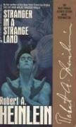 "ROBERT A. HEINLEIN: ""STRANGER IN A STRANGE LAND"""