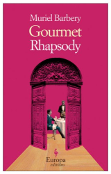 Muriel Barbery: Gourmet Rhapsody