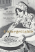 Emily Kaiser Thelin: Unforgettable: The Bold Flavors of Paula Wolfert's Renegade Life