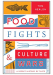 Tom Nealon: Food Fights & Culture Wars: A Secret History of Taste
