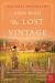 Ann Mah: The Lost Vintage: A Novel