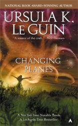 Ursula K. LeGuin: Changing Planes