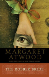 Margaret Atwood: The Robber Bride