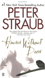 Peter Straub: Houses without Doors (Signet)