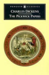 Charles  Dickens: The Pickwick Papers (Penguin Classics)