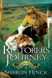 Sharon Hinck: The Restorers Journey (Sword of Lyric)