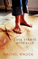 Rachel Hauck: Love Starts with Elle