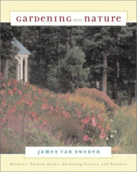 James Van Sweden: Gardening With Nature