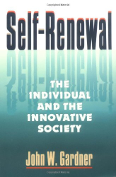: Self-Renewal: The Individual and the Innovative Society