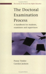 Penny Tinkler and Carolyn Jackson: The Doctoral Examination Process