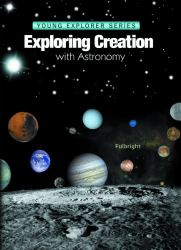 Jeannie K. Fulbright: Exploring Creation With Astronomy (Young Explorer Series)