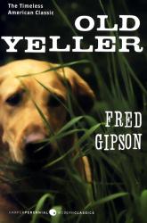 Fred Gipson: Old Yeller