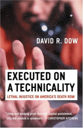 David Dow: Executed on a Technicality