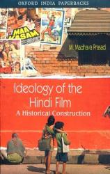 M. Madhava Prasad: Ideology of the Hindi Film: A Historical Construction