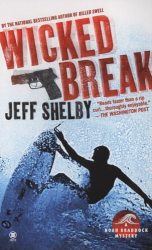 Jeff Shelby: Wicked Break