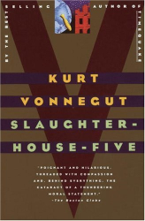 Kurt Vonnegut: Slaughterhouse-Five