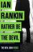 Ian Rankin: Rather Be the Devil (Inspector Rebus 21)