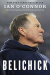 Ian O'Connor: Belichick: The Making of the Greatest Football Coach of All Time