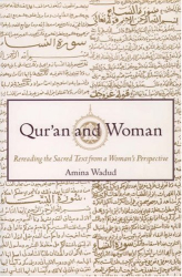 Amina Wadud: Qur'an and Woman: Rereading the Sacred Text from a Woman's Perspective