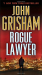 John Grisham: Rogue Lawyer: A Novel