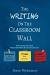 Steve Wyborney: The Writing on the Classroom Wall