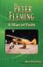 Ken Fleming: Peter Fleming: A Man of Faith