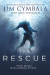 Jim Cymbala: The Rescue: Seven People, Seven Amazing Stories…