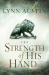 Lynn Austin: The Strength of His Hand (Chronicles of the Kings #3) (Volume 3)
