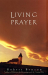 Robert Benson: Living Prayer