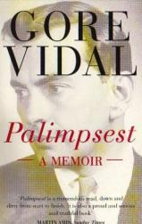 Gore Vidal: Palimpsest - A Memoir