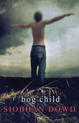 Siobhan Dowd: Bog Child