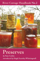Pam Corbin: Preserves: River Cottage Handbook No.2 (River Cottage Handbook 2)
