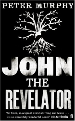 Peter Murphy: John the Revelator