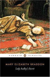 Mary Braddon: Lady Audley's Secret (Penguin Classics)