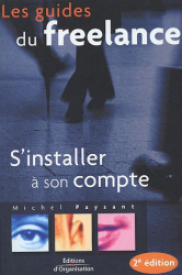 Michel Paysant: S'installer à son compte