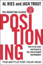 : Positioning: The Battle for Your Mind