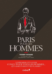 Thierry Richard: Paris pour les hommes